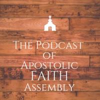 Apostolic Faith Assembly Podcast podcast