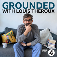 Grounded with Louis Theroux podcast