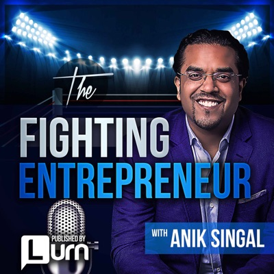The Fighting Entrepreneur:Anik Singal