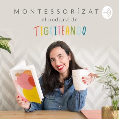 Montessorizate Tigriteando:Bei M Muñoz