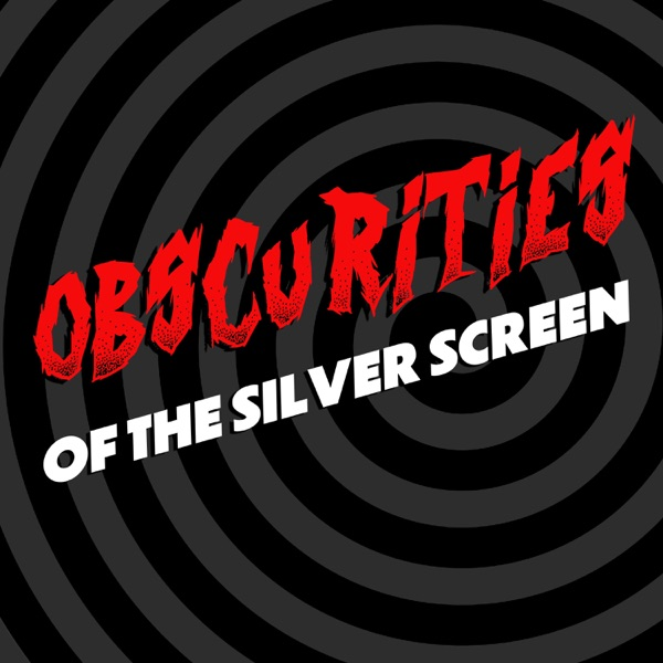 Obscurities of the Silver Screen