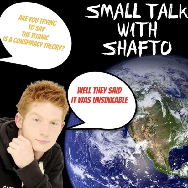 Small Talk With Shafto