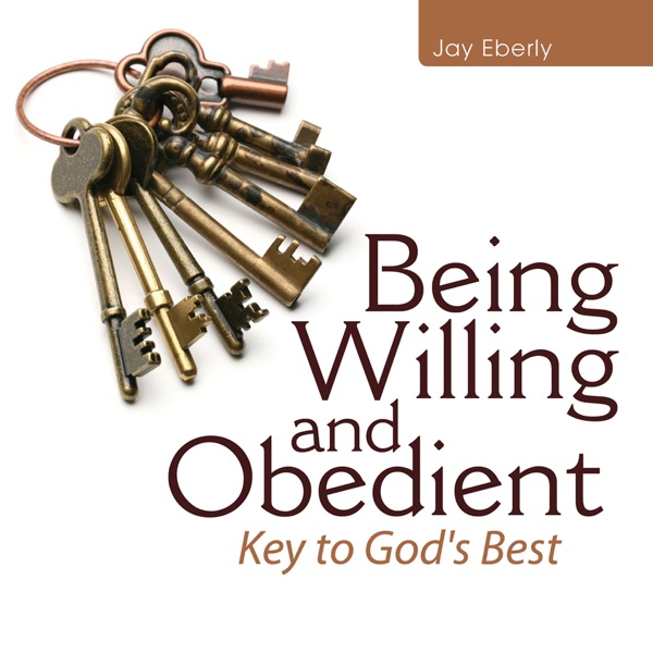 Being Willing and Obedient