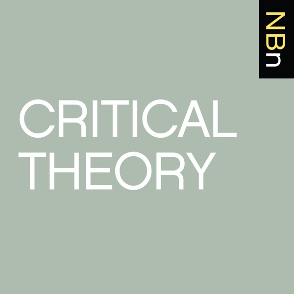 New Books in Critical Theory | Podbay