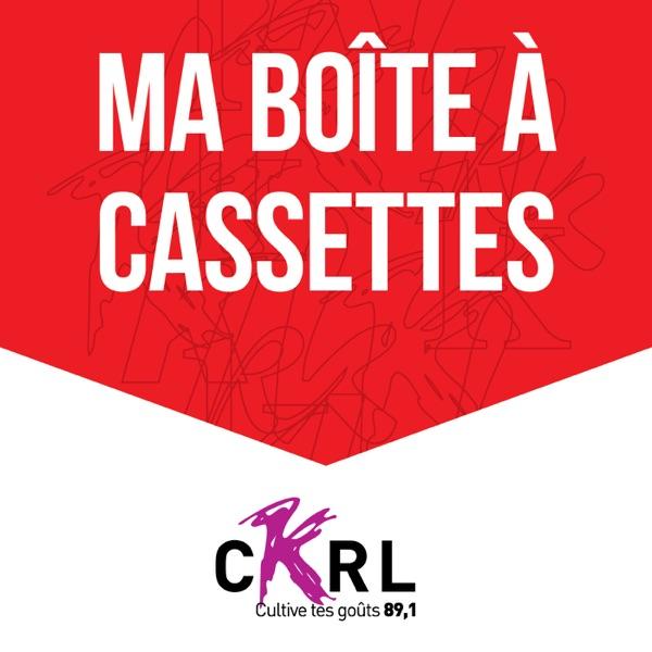 CKRL : Ma boite à cassettes