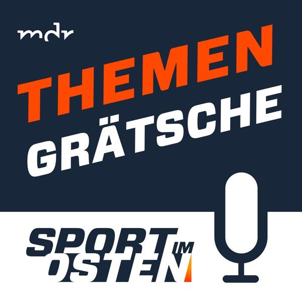 Themengrätsche: Der Sport im Osten Fußballpodcast