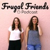 Frugal Friends Podcast artwork
