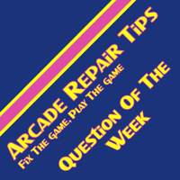 Arcade Repair Tips Weekly podcast