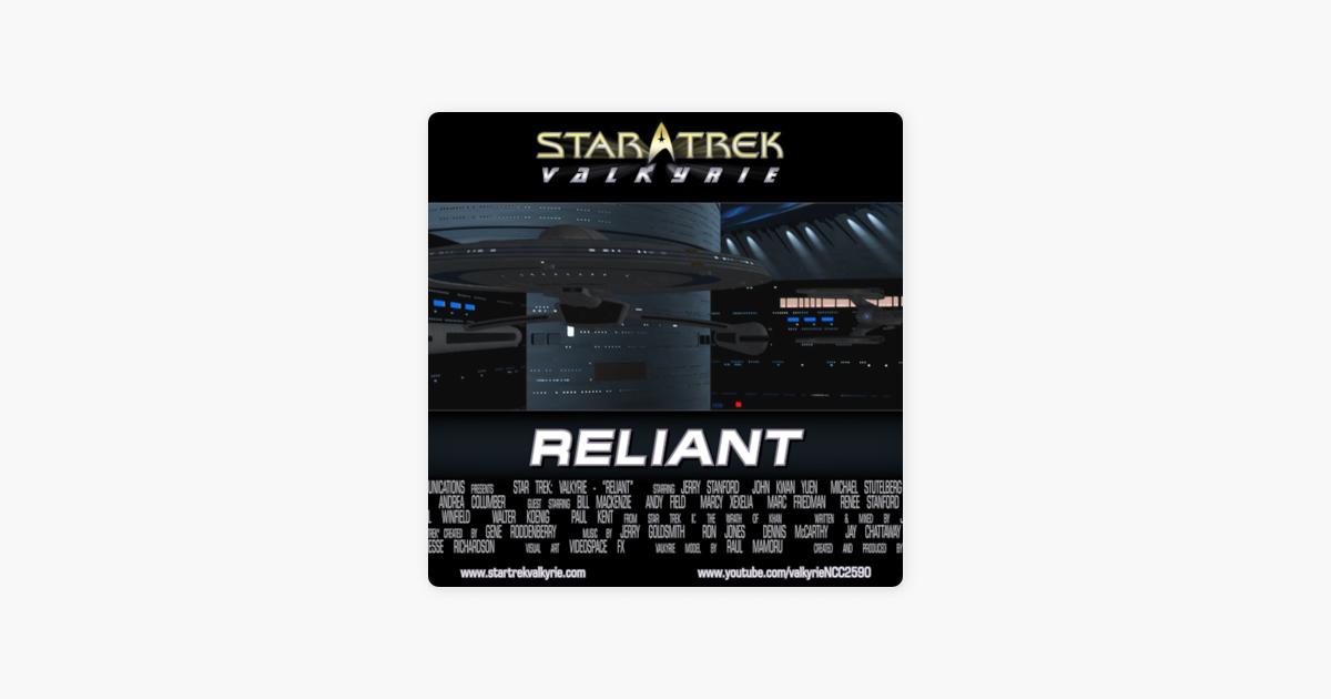 Star Trek Valkyrie's Podcast: Star Trek Valkyrie - Ep 204 - Reliant