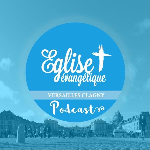 Eglise Evangélique Versailles Clagny - Le Podcast