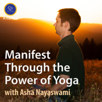 Manifest Through the Power of Yoga podcast