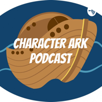 Character Ark Podcast podcast