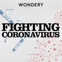 Fighting Coronavirus, from American Innovations podcast