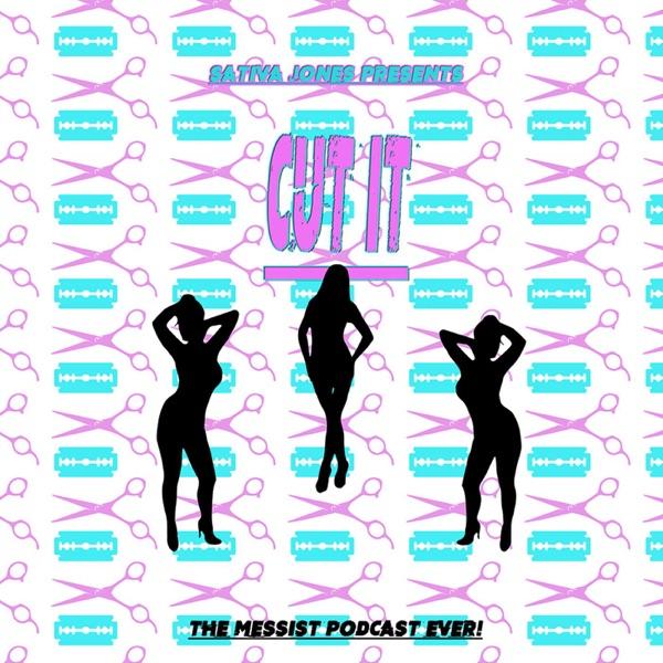 Cut It Podcast