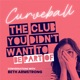 Curveball – The Club you didn't want to be part of