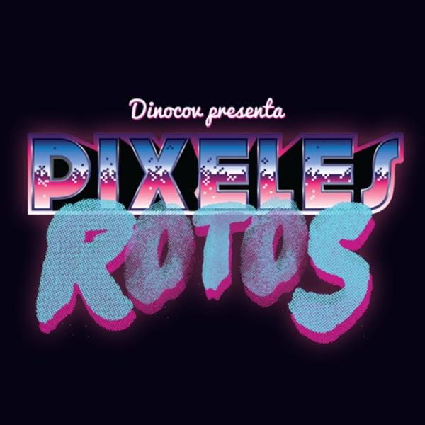 Pixeles Rotos