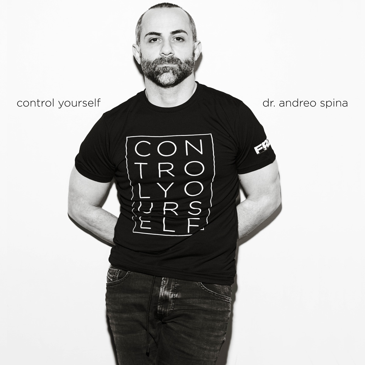 control yourself with dr andreo spina