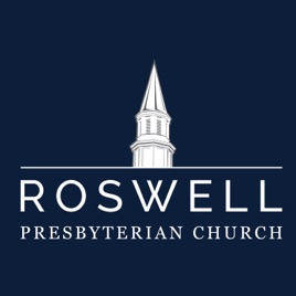 Roswell Presbyterian Church RPC@eleven on Apple Podcasts