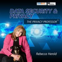 Data Security and Privacy with the Privacy Professor podcast