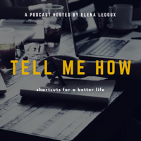 Tell Me How podcast