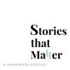 Stories that Matter