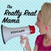 The Really Real Mama Podcast