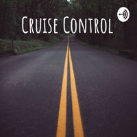 Cruise Control podcast