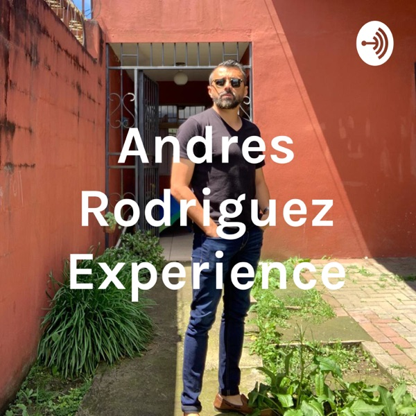 Andres Rodriguez Experience