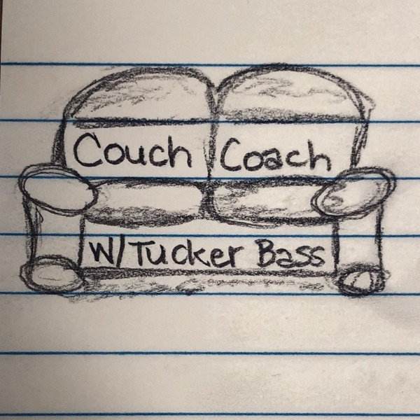 Couch Coach W/Tucker Bass