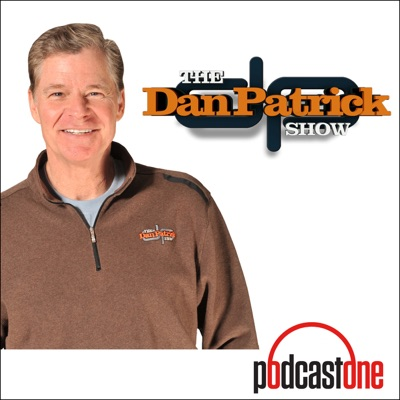 The Dan Patrick Show on PodcastOne:PodcastOne