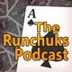The Runchuks Podcast