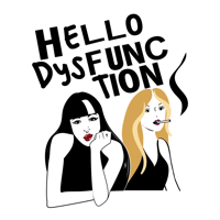 Hello Dysfunction podcast