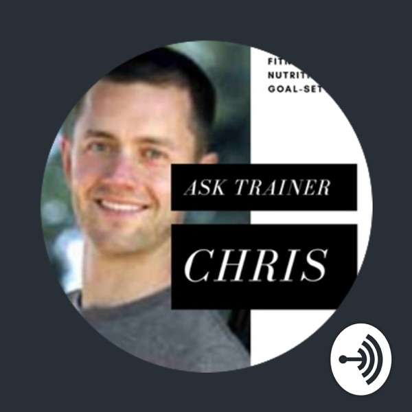 Ask Trainer Chris