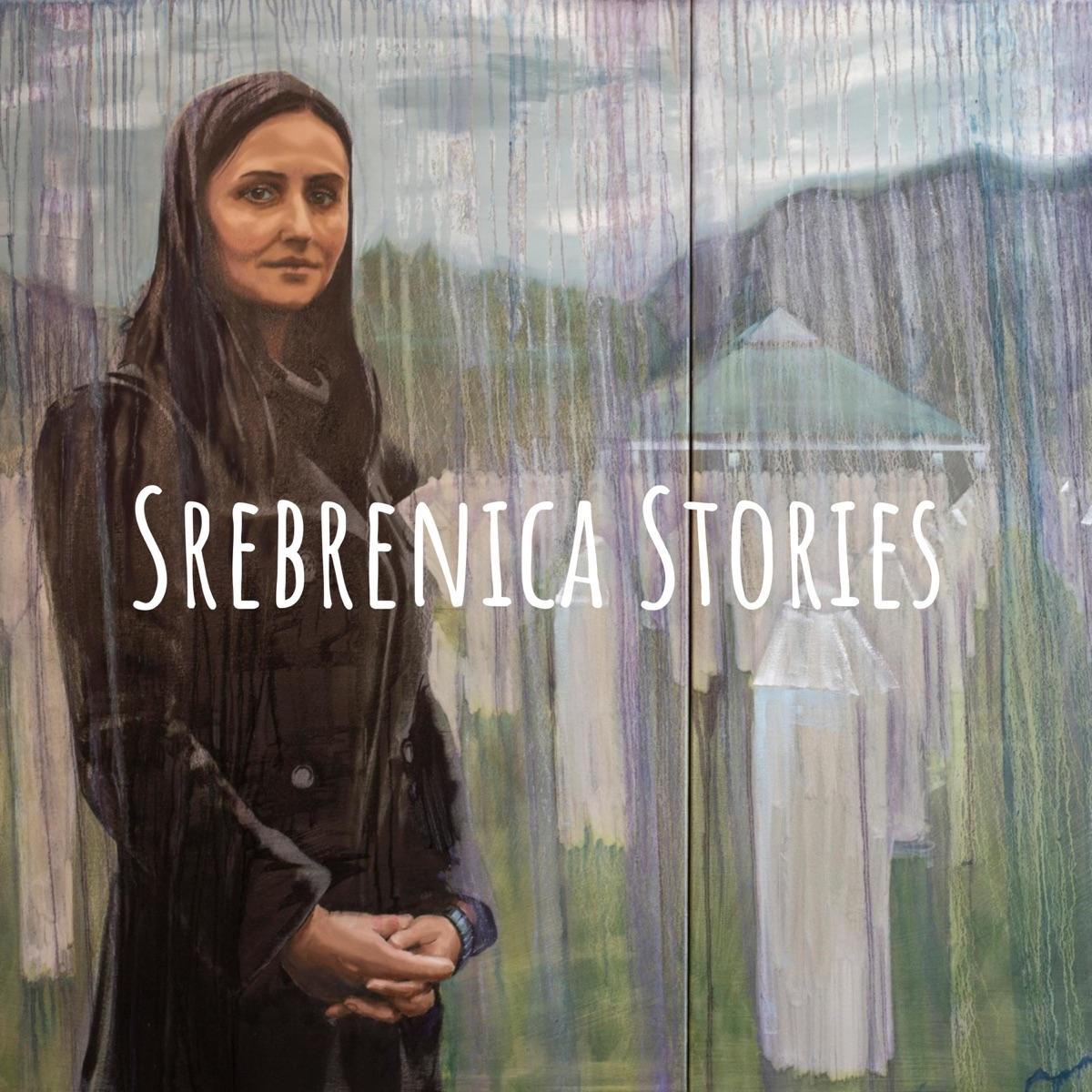 Srebrenica Stories