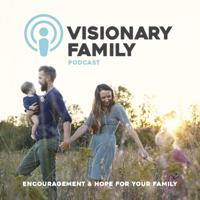 Visionary Family podcast