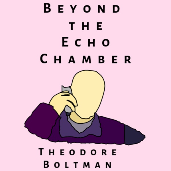 Beyond the echo chamber