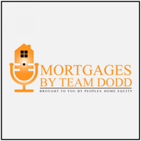 Mortgages by Team Dodd podcast