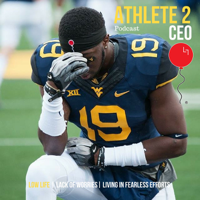 Athlete 2 CEO Podcast podcast