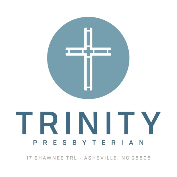 Trinity Presbyterian Asheville Podcast
