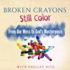 Broken Crayons Still Color artwork