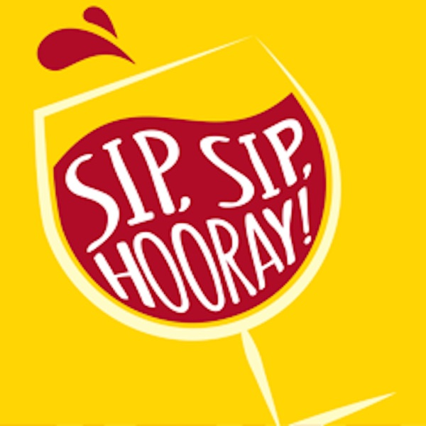 Sip Sip Hooray Podcast