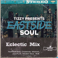 Tizzy's Eastside Soul podcast