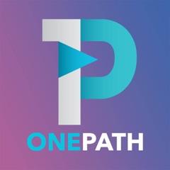 OnePath Podcast