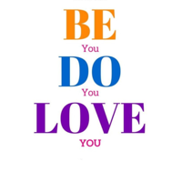 Be You. Do You. Love You podcast