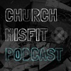 Church Misfit Podcast artwork