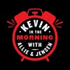 Kevin in the Morning with Allie & Jensen on KROQ artwork