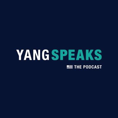 Yang Speaks:Andrew Yang & Cadence13