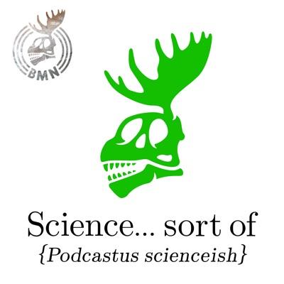 Science... sort of