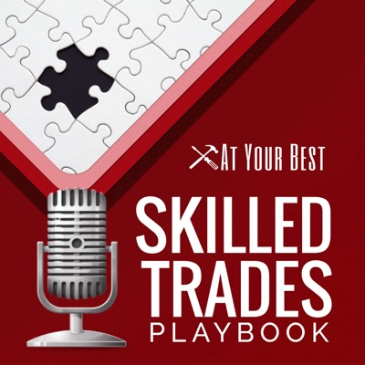 Ep. 20 - A short episode with advice from a successful plumber to anyone wanting to enter and be successful in the Skilled Trades. Excerpt from Ep. 013 conversation with Spence Rogers.