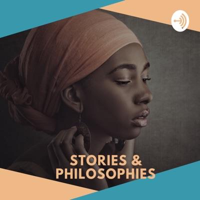 Stories & Philosophies